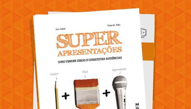Super Apresentações (Livro sobre Apresentações Profissionais em Power Point)