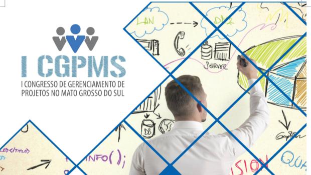 I CGPMS – I Congresso de Gerenciamento de Projetos no Mato Grosso Do Sul