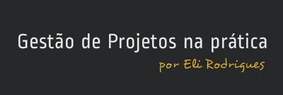 Gestão de Projetos na prática